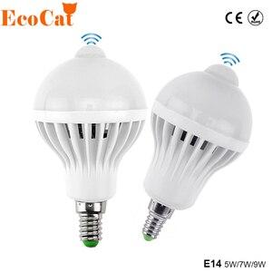 Image 1 - E14 LED PIR capteur de mouvement ampoule 5W 7W 9W 110V 220V lampe à Led Auto Smart Led PIR infrarouge corps capteur de mouvement lumière