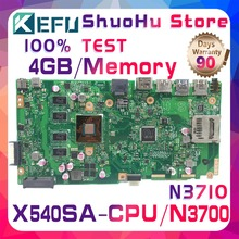 KEFU X540S For ASUS VivoBook X540SA F540S CPU N3700 Memory 4GB laptop motherboard tested 100% work original mainboard цена и фото