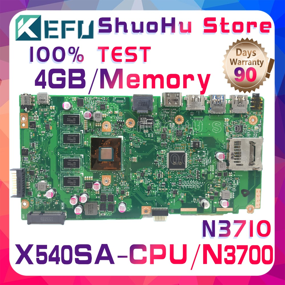 SHELI X540S For ASUS VivoBook X540SA F540S CPU N3700 Memory 4GB laptop motherboard tested 100% work original mainboard asus vivobook x540sa chocolate black x540sa xx012d
