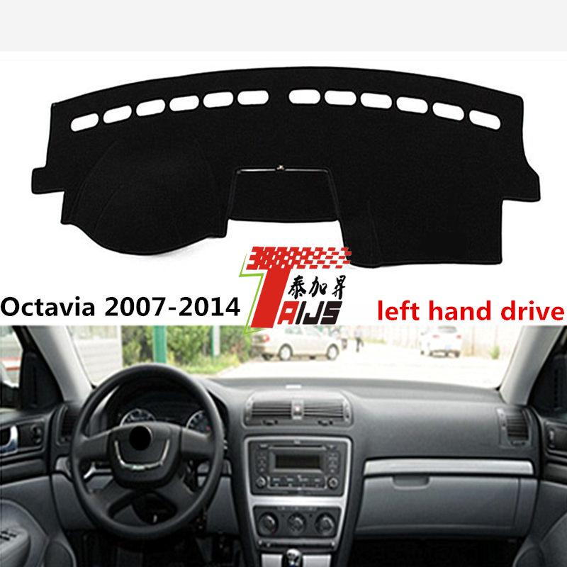 TAIJS Hot Selling Left hand drive car dashboard <font><b>cover</b></font> pad mat for Skoda Octavia 2007-2014 adumbral pad for Skoda