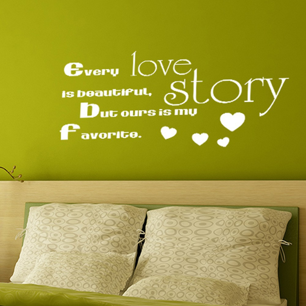 Every Love Story Is Beautiful But Ours Is My Favorite Love Decor