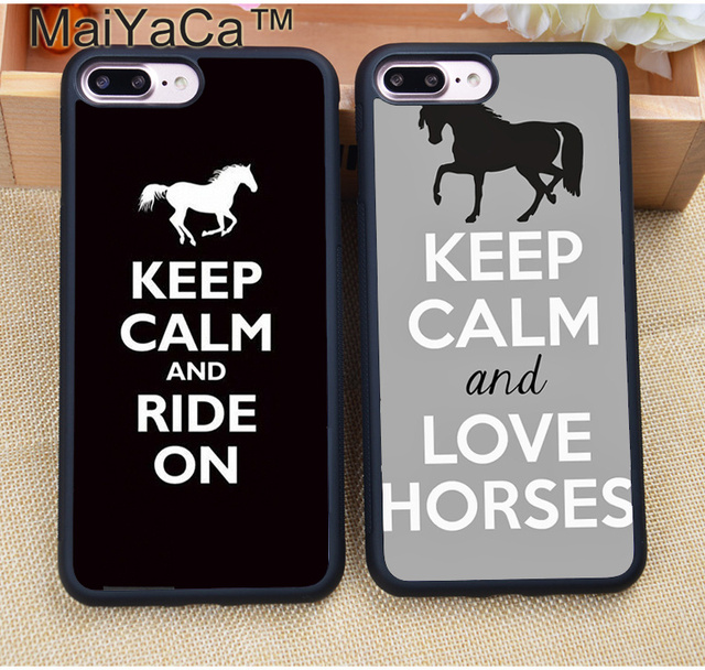 MaiYaCa Keep Calm and Ride On Love Horses Pony Soft TPU Case For iPhone 8 6 6S Plus 7 Plus X XR