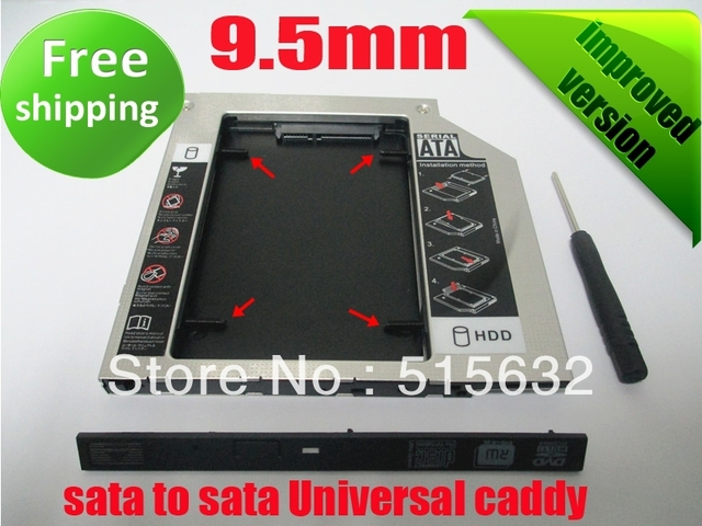free shipping NEW SATA to SATA 2nd HDD HD HARD DRIVE 9.5mm Universal Caddy CD/DVD-ROM Bay improved version