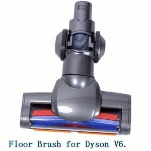 Image 1 - ไฟฟ้าชั้นแปรงหัวฉีด Turbo แปรงสำหรับ Dyson V6 DC44 DC45 DC58 DC59 DC61 DC62 74 เครื่องดูดฝุ่นเปลี่ยนอะไหล่