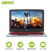 BBEN G16 15,6 «GTX1060 Intel Core i7 7700HQ Игровые ноутбуки DDR4 8 г/16 г/32 г оперативная память 256 г/512 г SSD, 1 ТБ/2 ТБ HDD Pro Windows10 компьютеры