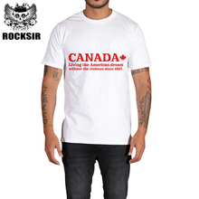 Rocksir CANADA LIVING THE AMERICAN DREAM 2017 Men's T-shirts 100% cotton Summer T Shirt Men White brand clothings tops Tee(China)