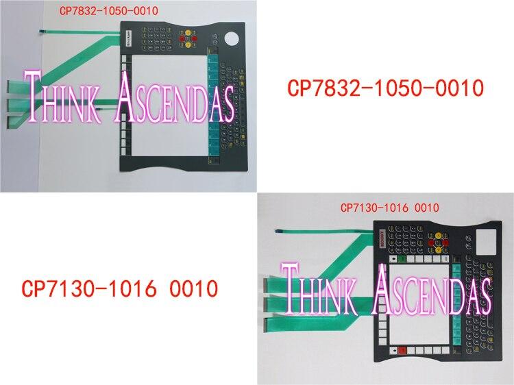 1pcs New CP7832-1050-0010 CP7832 1050 0010  / CP7130-1016-0010  CP7130-1016 0010 CP7130 1016 0010  Membrane Keypad