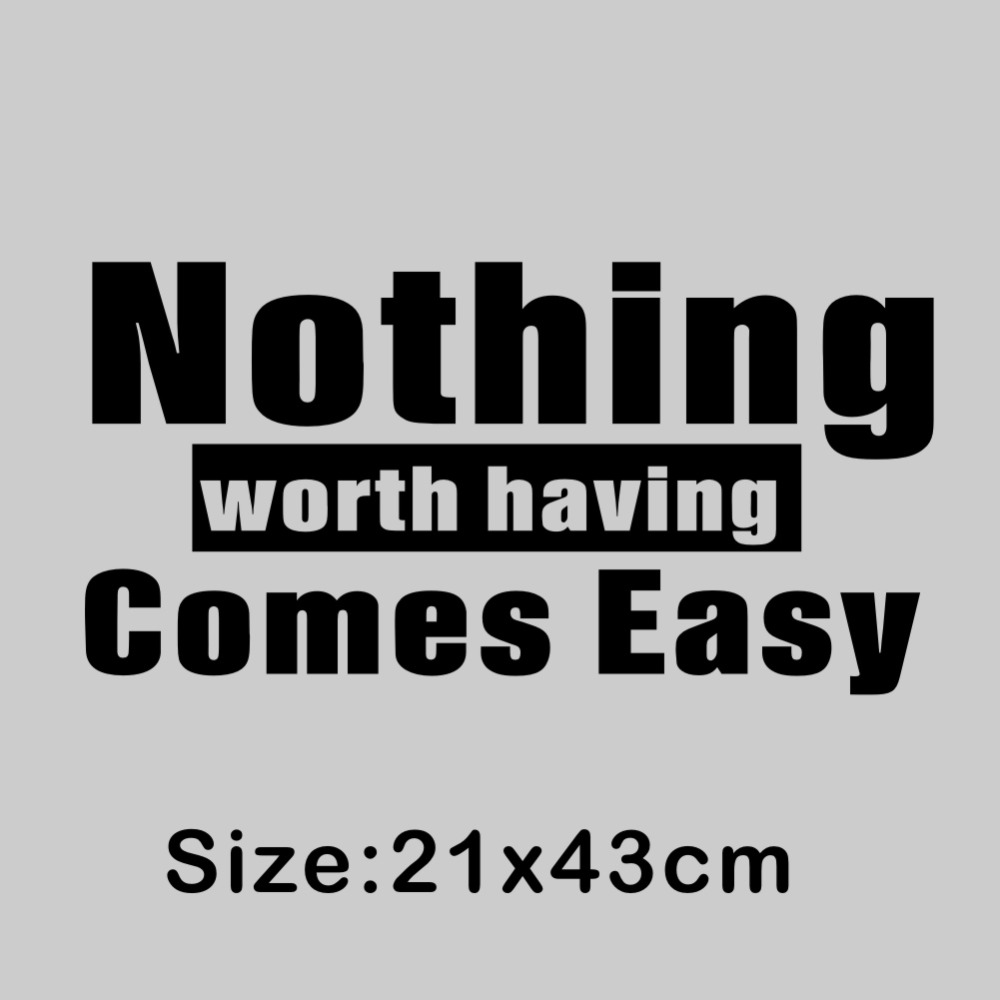 Us 294 18 Offnothing Worth Having Comes Easy Quote Vinyl Art Wall Decor Stickers For Home Various Colors Are Available In Wall Stickers From Home