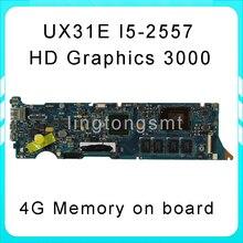 D'origine Pour ASUS ZenBook UX31E mère UX31E REV3.2 Carte Mère Processeur i5-2557 4G Mémoire à bord 100{c21a25856bfcb9027934937cf6e27734c848961347a77128bb7b6571e4c99dec} testé