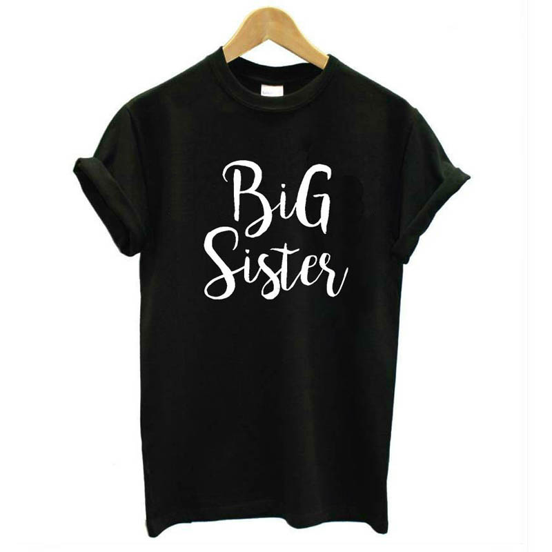 Big Sister Letter Print Women Tshirt Cotton Casual Funny T Shirt for Girl Top Tee Hipster Tumblr Short Sleeve Summer Fashion Tee