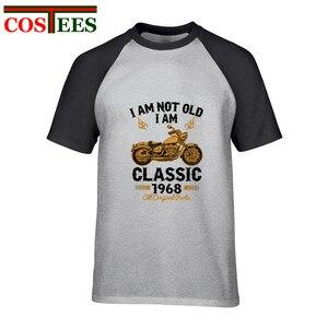 EU não sou velho EU sou clássica 1968 todas as peças originais T shirt homens 50th Aniversário Presente Retro tshirt do vintage engraçado T-shirt da motocicleta