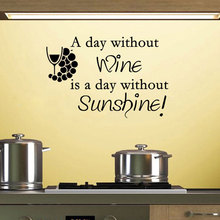 A Day Without Wine Is Sunshine Wall Sticker Vinyl Art Home Decor Quote Decal Kitchen Bar Decoration Mural 3166