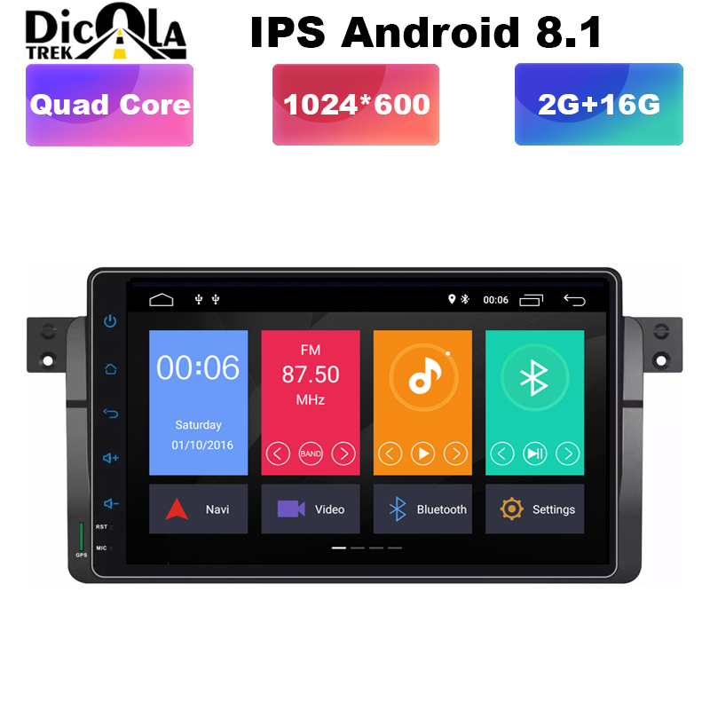 9 IPS AutoRadio 1 Din Android 8.1 Car DVD Player For BMW E46 M3 318/320/325/330/335 Rover 75 1998 2006 GPS Navigation BT Wifi