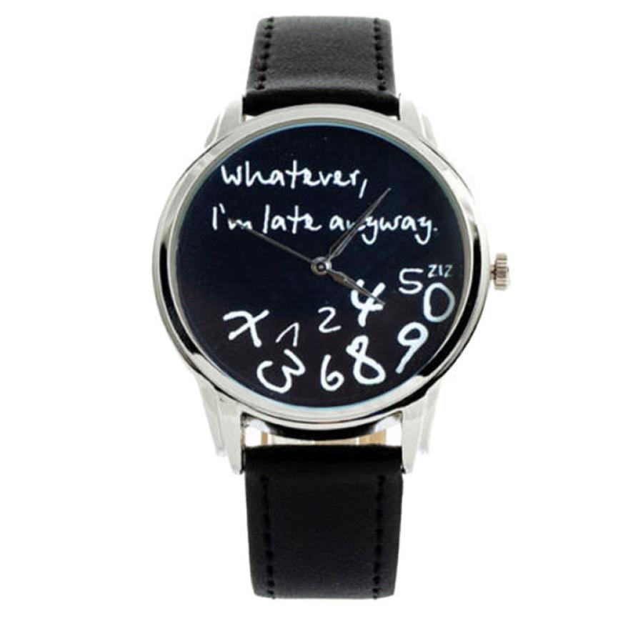 New Fashion Women Men Watches Whatever I'm Late Anyway Silver Bezel Analog Quartz Wrist Watch Creative Oct13