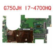 Para ASUS G750JH G750JW REV2.1 madre Del Ordenador Portátil Mainboard Procesador i7 4700HQ DDR3L 3D/2D Conector de prueba 100%