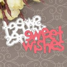 Sweet Love Metal Cutting Dies Words for Scrapbooking Album Birthday Card Making Paper Embossing