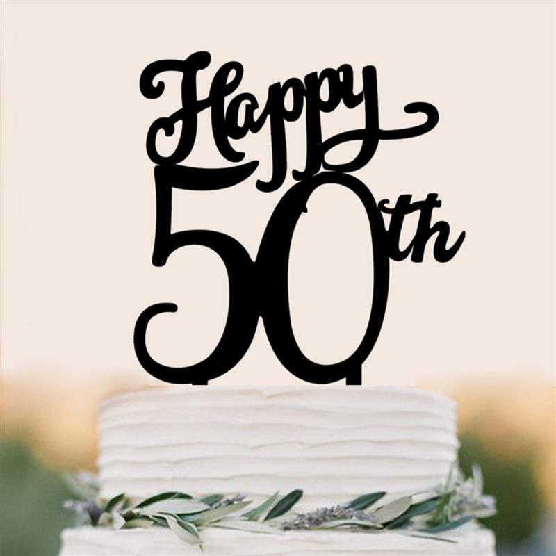 Happy 50th Birthday Cake Topper Acrylic Decoration Forbirthday Party Supplies In Decorating From Home Garden On Aliexpress