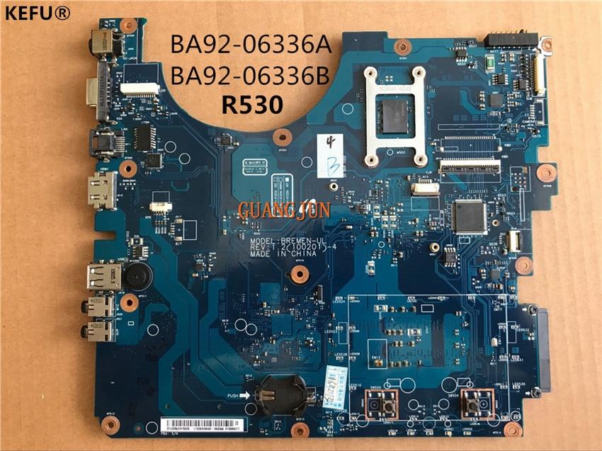 KEFU Laptop Motherboard For Samsung R530 BA92 06336A BA92 06336B Full Tested