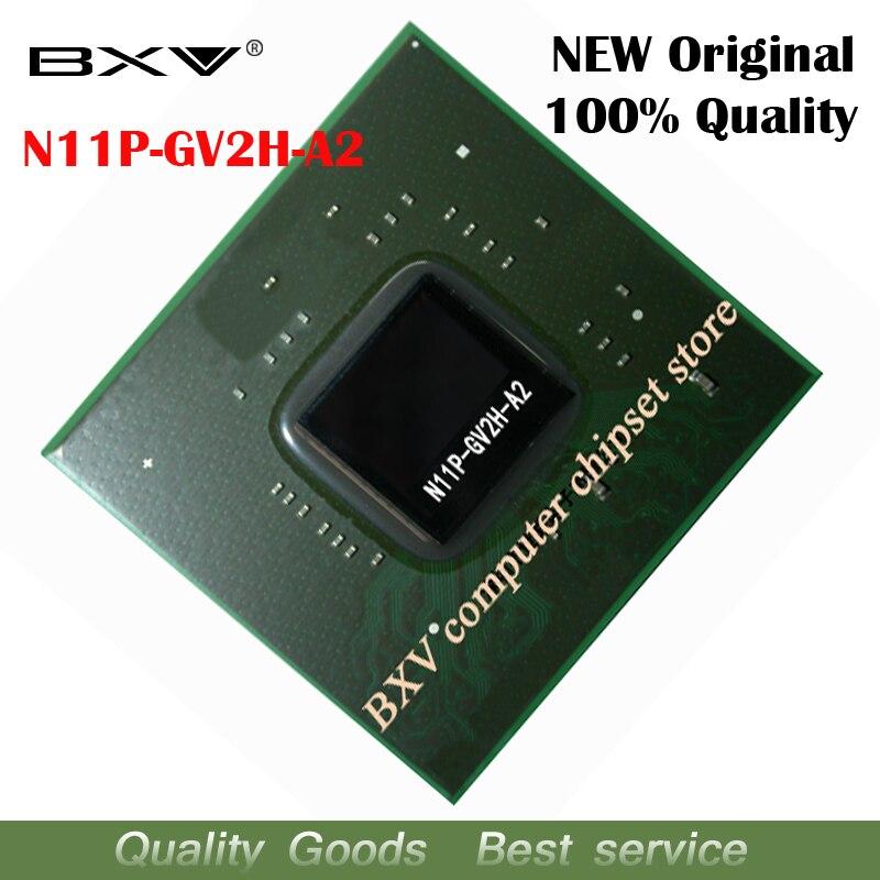 N11P-GV2H-A2 N11P GV2H A2 100% original nouveau chipset BGA pour ordinateur portable livraison gratuiteN11P-GV2H-A2 N11P GV2H A2 100% original nouveau chipset BGA pour ordinateur portable livraison gratuite