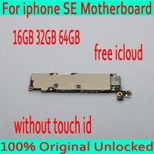 16 Гб/32 ГБ/64 ГБ оригинальный разблокирован для iphone 5SE материнская плата без Touch ID, для iphone SE печатная плата с бесплатной iCloud