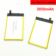 High quality Mobile phone battery for Ulefone Metal 3050mAh Backup Batteries capacit Long standby time matcheasy battery for doogee mix lite battery 3080mah long standby time high capacit 5 2inch doogee mobile accessories