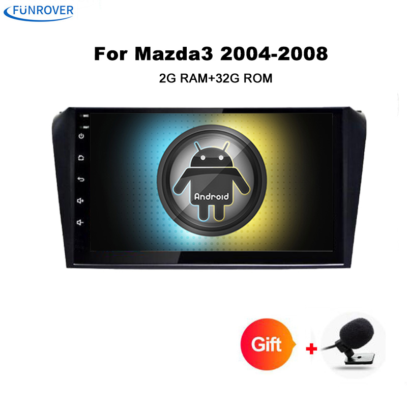 Funrover Android 8.0 car radio tape recorder For Mazda 3 Mazda3 2004-2009 Player GPS Navigation With video Wifi Bluetooth 2+32G