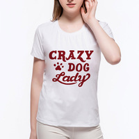 New Print Women CRAZY DOG LADY Tshirts Casual Funny T Shirt For Lady Top Tee Hipster