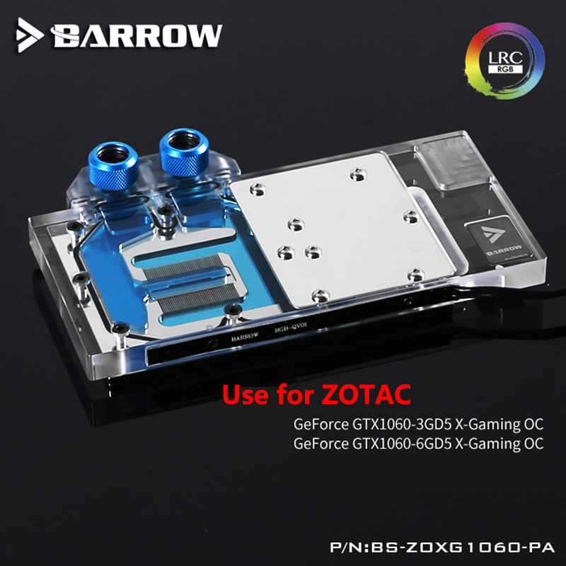 BARROW Full Cover Graphics Card Block use for ZOTAC GTX1060-6GD5X-Gaming OC GPU Radiator Block with RGB BS-ZOXG1060-PA bykski public version full cover graphics card water cooling block use for rx480 ati cooler with rgb light gpu radiator block