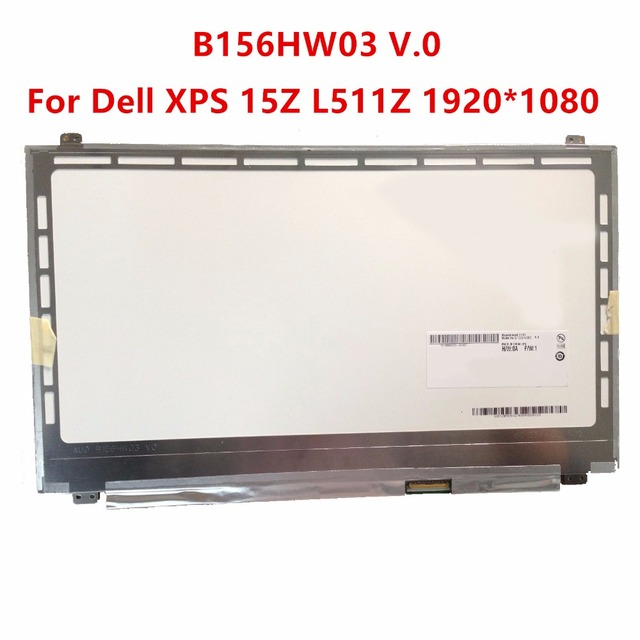 Envío libre n156hge-lb1 b156hw03 v.0 b156htn03.3 para dell xps 15z l511z 1920*1080 delgado 15.6 pantalla portátil lcd 40pin
