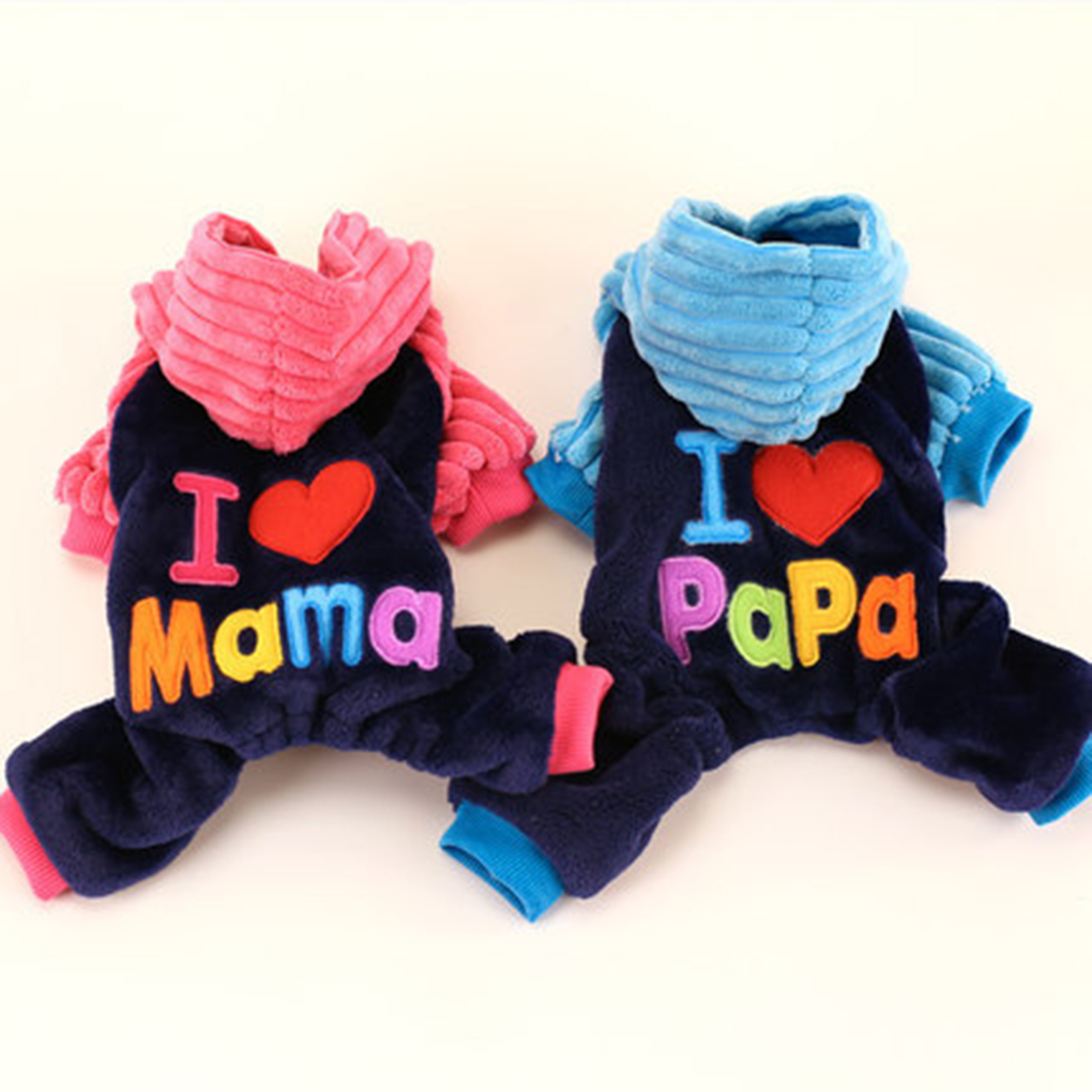 Simple I Love Papa And Mama Winter Dog Clothes Pet Clothing Small Big Dog Hooded Four Feet Coats Jackets Good
