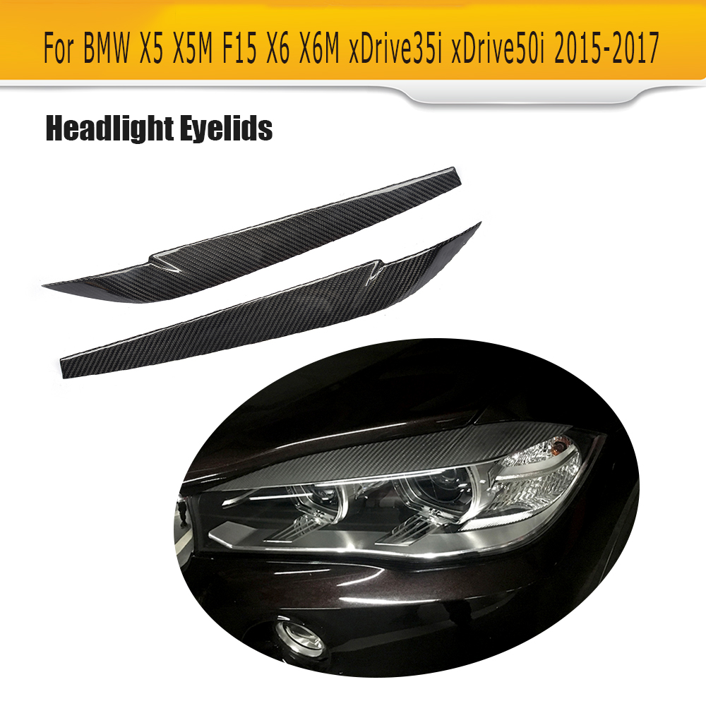 Carbon Fiber Headlights Covers Eyelids Eyebrows Trims For BMW F15 F16 X5 X5M X6 X6M 2015 2016 2017 2PCS