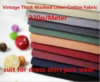 320 g/meter Винтаж толстые из стираного льна хлопок Ткань мягкий морщин незатронутого платье рубашка Jack одежда Ткань ремесло Таблица проектов