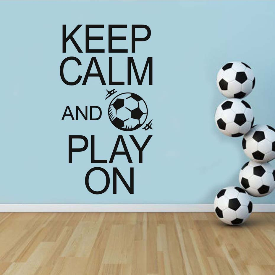 Keep Calm And Play On Football Stickers Positive Attitude Quotes Art Poster Waterproof Decals Wallpaper For Kids Room In Wall From Home