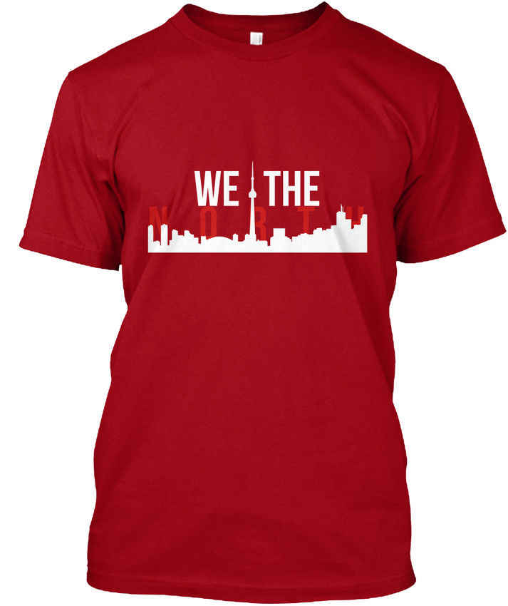 407502e958a Raptors We The North Toronto Skyline popular Tagless Tee T-ShirtHigh  Quality Custom Printed