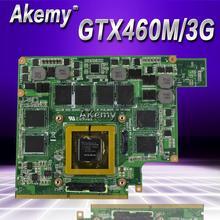 Akemy GTX460M 12 памяти G53S G73S G53SX G53SW G73SW G73JW notebook Графический видео VGA карты 3g для ASUS G73JW G53JW G73 G53