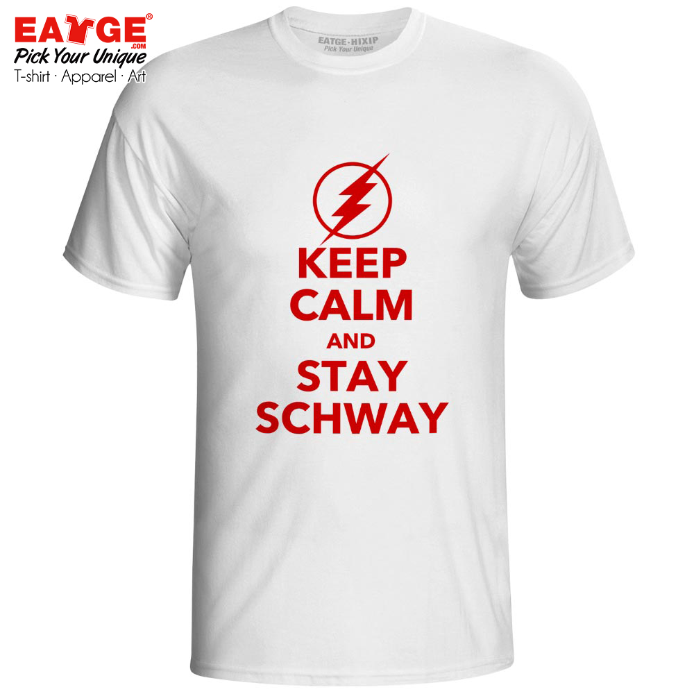 Keep Calm And Stay Schway T Shirt Flash Titans TV Drama Awesome Design Print Cool Novelty T-shirt Casual Funny Men Women Tee