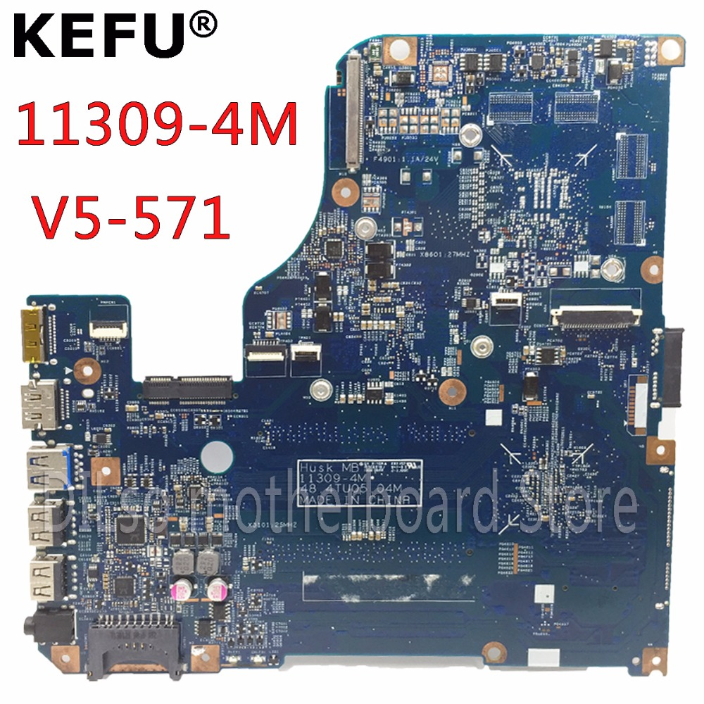 KEFU 11309-4M motherboard for Acer aspire V5-531 V5-571 V5-571G Laptop Motherboard original tested mainboard original laptop motherboard fit for acer aspire 8920g mbap50b001 6050a2184601 mb a02 965pm ddr3 fully tested
