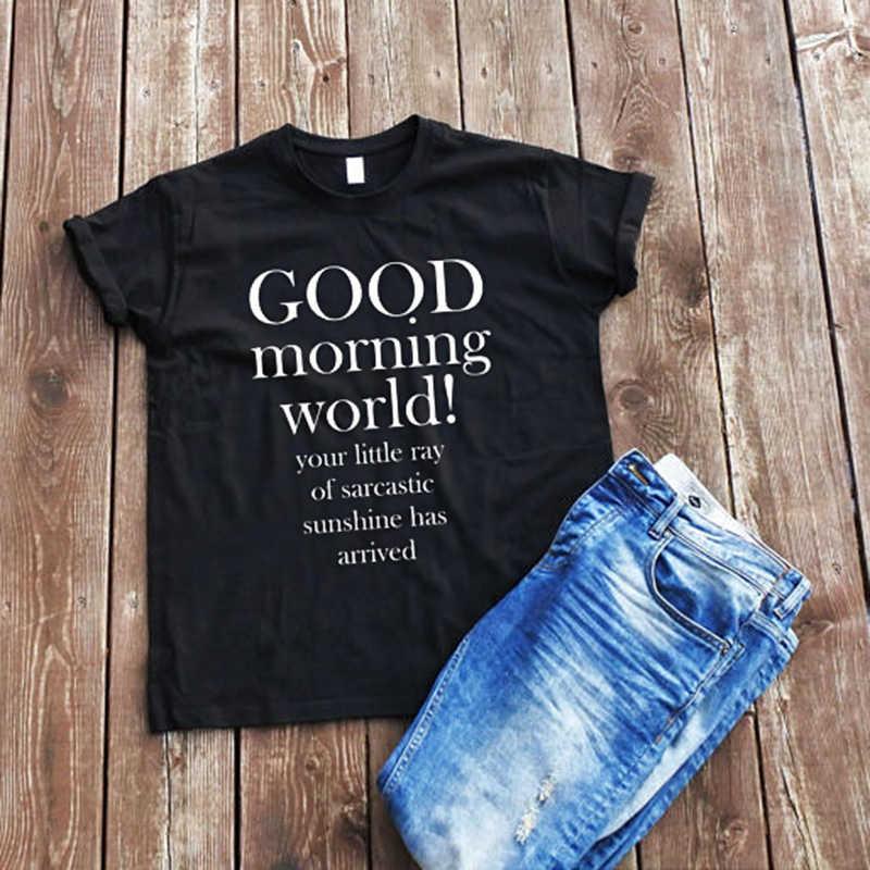a7409a42 EnjoytheSpirit Women T Shirt Good Morning World T-shirt Unisex Adult Funny  Sayings Sarcastic Quote
