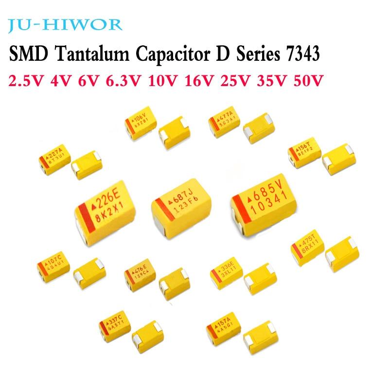10pcs SMD Tantalum Capacitor D Series 7343 2.5V330uF 4V470uF (6V 680uF) 6.3V 10V(100uF 220uF 330uF) 16V 25V 35V 50V(4.7uF 10uF)