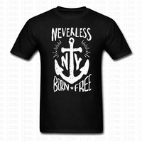 Fashion Anker Born Free Anchor Sailing Muskelshirt Slim Fit Neverless T Shirt Men Women Cotton Brand