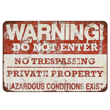 Фотография Warning! Do not enter. NO trespassing. Private property. Hazardous conditions exist. vintage metal signs