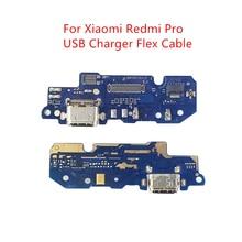 Xiaomi Redmi Pro için USB şarj aleti bağlantı noktası portu PCB kartı Şerit Flex Kablo şarj portu Bileşen Yedek Yedek Parça