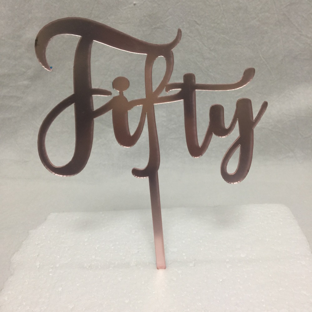 Fifty Acrylic Rose Gold Mirror 50th Birthday Cake Topper
