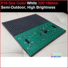320 * 160 32 * 16 hub12 монохромный лучшие цены p10 белый из светодиодов модуль, P10 один белый панель, 10 мм чистый белый полу-открытый из светодиодов панель