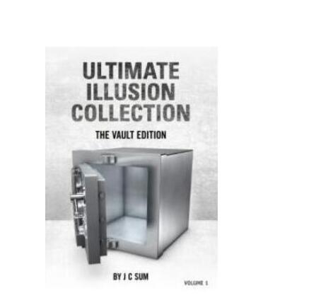 Ultimate Illusion Collection The Vault Edition Vol 1 By J C Sum - Magic Tricks