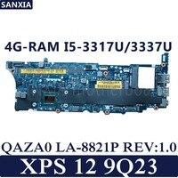 KEFU QAZA0 LA 8821P REV:1.0 Laptop motherboard for Dell XPS 12 9Q23 Test original mainboard 4G RAM I5 3317U/3337U
