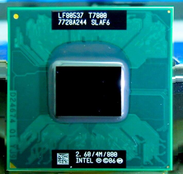 Оригинальный процессор intel core 2 duo T7800 4M 2,60 ГГц 800 МГц, ЦП, совместимый с чипсетом 965