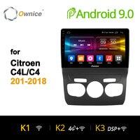 Ownice Octa Core Android 9,0 Автомобильная dvd навигационная система плеер стерео для Citroen C4 C4L 2011 2018 радио wifi роутер 4G LTE