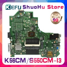 цена на KEFU For ASUS K56CM S56C A56CM A56C S550CM K56CB S550CB K56CA I3 REV 2.0 laptop motherboard tested 100% work original mainboard
