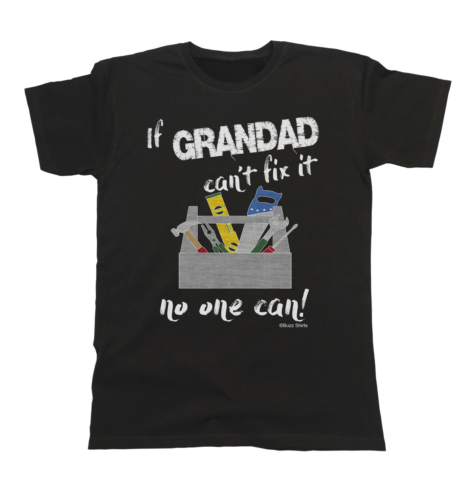 If GRANDAD Can`t Fix It No One Can T-Shirt Gift Birthday FATHERS Day Christmas Top Quality T Shirts Men O Neck Top Tee